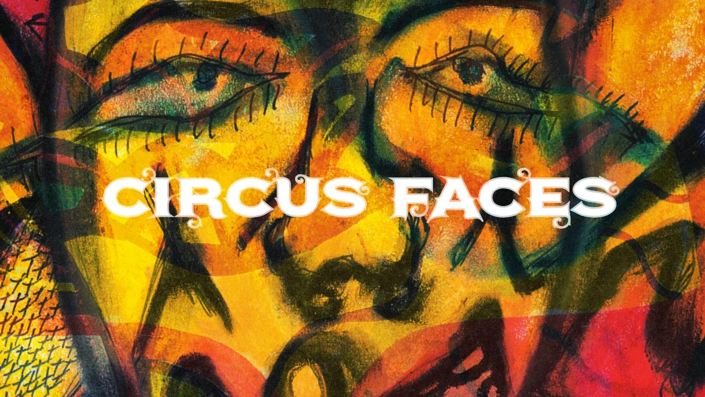 Circus Faces